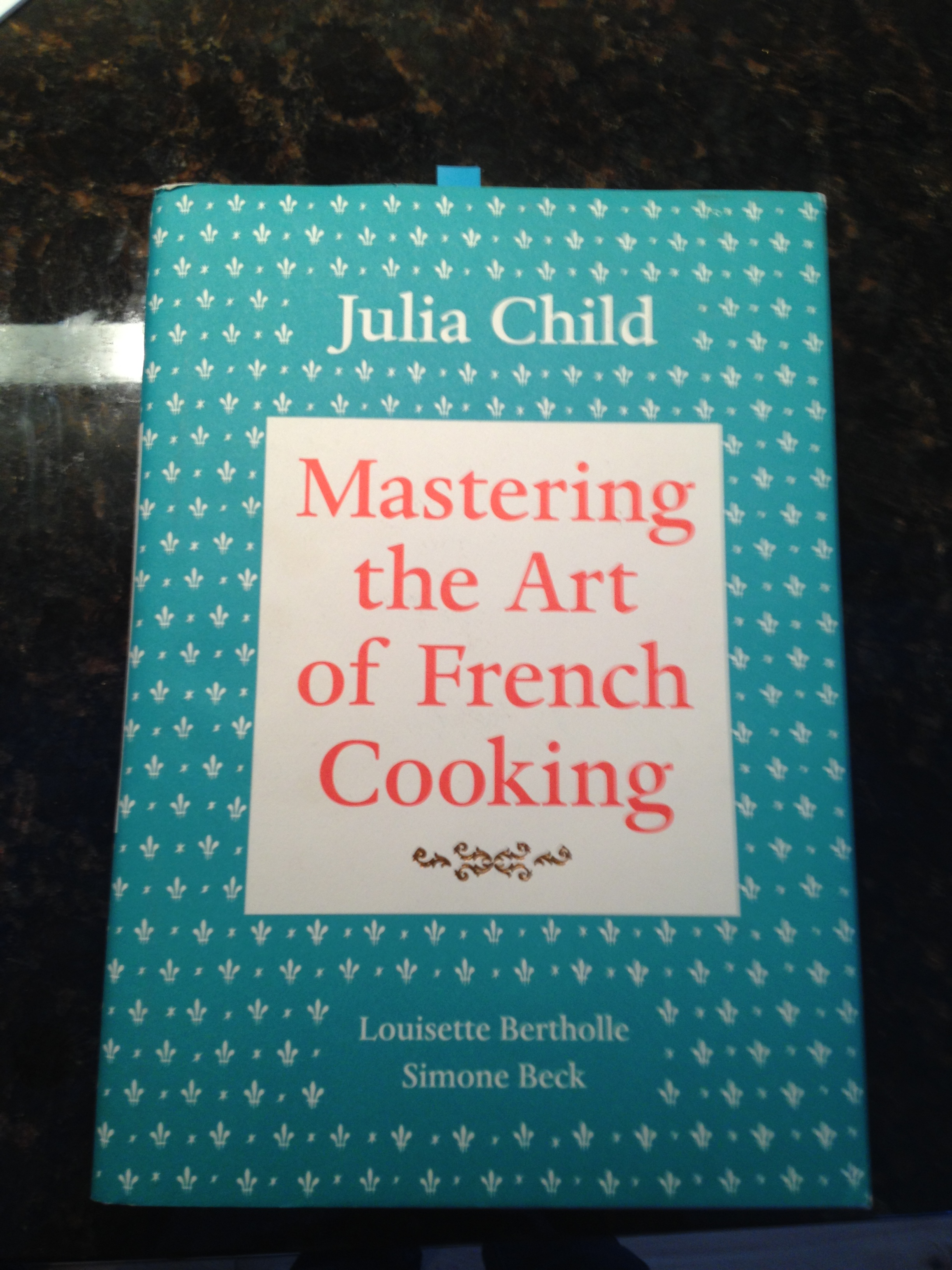 Julie Julie Amp Julia The French Cooking Chronicles